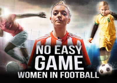 No Easy Game – Women in Football